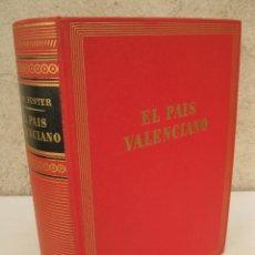 Libros de segunda mano: EL PAÍS VALENCIANO - JOAN FUSTER - EDICIONES DESTINO - AÑO 1962.. Lote 173208973