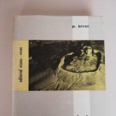Libros de segunda mano: P. BIROT. TRATADO DE GEOGRAFIA FISICA GENERAL. ED. VICENS VIVES 1962. Lote 173604604