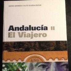 Libros de segunda mano: GUIAS EL VIAJERO. ANDALUCIA II. SIERRA MORENA Y ALTO GUADALQUIVIR.. Lote 173689387