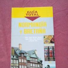 Libros de segunda mano: GUÍA TOTAL NORMANDIA Y BRETAÑA - ANAYA. Lote 195332615