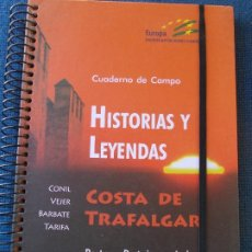 Libros de segunda mano: HISTORIAS Y LEYENDA EN LA COSTA DE TRAFALGAR. Lote 173991162