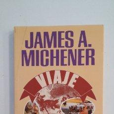 Libros de segunda mano: VIAJE. - MICHENER, JAMES ALBERT. PLAZA JANES. TDK400. Lote 174062169