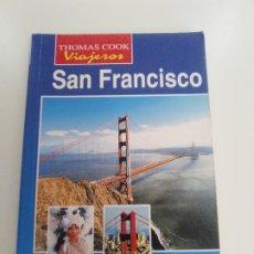 Libros de segunda mano: SAN FRANCISCO ( 1996 THOMAS COOK VIAJEROS GRANICA ) 192 PAGINAS. Lote 174090140