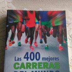 Libros de segunda mano: LAS 400 MEJORES CARRERAS DEL MUNDO .GEOPLANETA. Lote 174149404