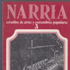 Libros de segunda mano: NARRIA (ESTUDIOS DE ARTES Y COSTUMBRES POPULARES): Nº. 27. 1982. MONOGRÁFICO DEDICADO A LA PROVINCIA. Lote 174165492