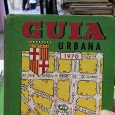 Libros de segunda mano: BARCELONA GUIA URBANA 1970. Lote 174172758