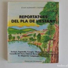Libros de segunda mano: LIBRERIA GHOTICA. ALEMANY I OLIVERES. REPORTATGES DEL PLA DE L ´ESTANY. 2002. 154 FOTOGRAFIES. FOLIO. Lote 174256615