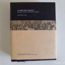 Libros de segunda mano: LIBRERIA GHOTICA. BERGA I BOIX. LA MORT DELS POLITICS. ARTICLES,COSTUMS,TRADICIONS I RECORDS. 2014.. Lote 174260412