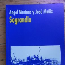 Libros de segunda mano: SOGRANDIO. OVIEDO.ANGEL MARINAS Y JOSE MUÑIZ. BIBLIOTECA ASTURIANISTA. Lote 174306503
