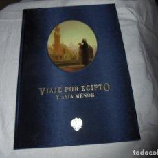 Libros de segunda mano: VIAJE POR EGIPTO Y ASIA MENOR. RAMON MAYRETA. EDICION JESUS TABLATE MIQUIS BARCLAYS. 1996. Lote 174388942