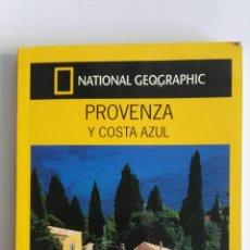Libros de segunda mano: PROVENZA Y COSTA AZUL GUIA NATIONAL GEOGRAPHIC. Lote 174475094