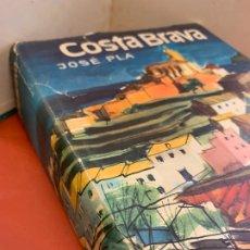 Libros de segunda mano: COSTA BRAVA DE JOSE PLA, 1965, CON EL PLANO ANEXO DESPLEGABLE. 540 PGS. Lote 175147754