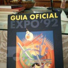 Libros de segunda mano: GUÍA OFICIAL EXPO 92. SEVILLA. Lote 175197717
