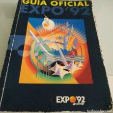 Libros de segunda mano: GUÍA OFICIAL EXPO 92 SEVILLA. Lote 175255534