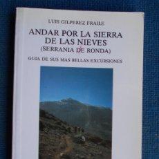 Libros de segunda mano: ANDAR POR LA SIERRA DE LAS NIEVES. Lote 175747178