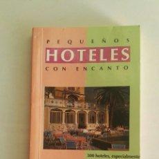 Libros de segunda mano: PEQUEÑOS HOTELES CON ENCANTO ITALIA. Lote 175812313