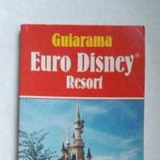 Libros de segunda mano: GUIARAMA EURO DISNEY RESORT ANAYA. Lote 175987808