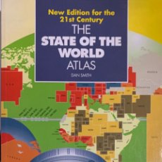 Libros de segunda mano: DAN SMITH. THE STATE OF THE WORLD ATLAS. NEW EDITION FOR THE 21ST CENTURY. BRIGHTON, 1999. . Lote 176291624