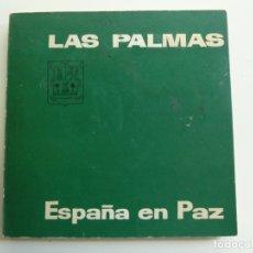 Libros de segunda mano: LAS PALMAS. ESPAÑA EN PAZ. AÑO 1964. Lote 176367414