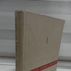 Libros de segunda mano: LA SEGUNDA GUERRA MUNDIAL EN FOTOGRAFÍAS Y DOCUMENTOS -TOMO I - PLAZA & JANES. Lote 176484812