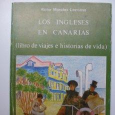 Libros de segunda mano: LOS INGLESES EN CANARIAS. MORALES LEZCANO.. Lote 176641682