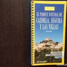 Libros de segunda mano: EL PARQUE NATURAL DE CAZORLA, SEGURA Y LAS VILLAS. COMO NUEVO. Lote 176794185