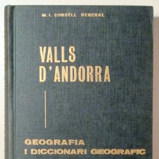 Libri di seconda mano: ADELLACH, BONAVENTURA - GANYET, RAMON - GEOGRAFIA I DICCIONARI GEOGRÀFIC DE LES VALLS D'ANDORRA - AN. Lote 176910788