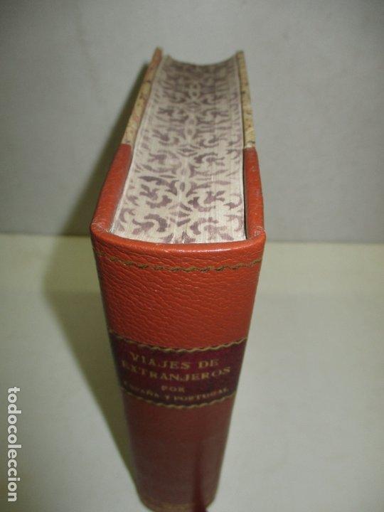 Libros de segunda mano: VIAJES DE EXTRANJEROS POR ESPAÑA Y PORTUGAL. Desde los tiempos más remotos, hasta fines del siglo XV - Foto 2 - 209672817
