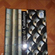 Libros de segunda mano: IMATGES DE CATALUNYA / EL PAÍS / AGUILAR ( SIN LAS LÁMINAS. Lote 176991200