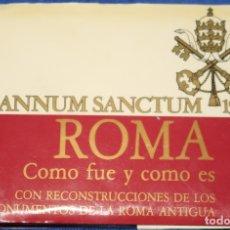 Libros de segunda mano: ROMA - CÓMO FUÉ Y CÓMO ES - EDICIONES VISIÓN (1983). Lote 177017077