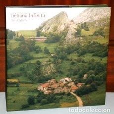 Libros de segunda mano: LIÉBANA INFINITA POR TONI CATANY DE ED. LUNWERG / GOBIERNO CANTABRIA EN BARCELONA 2004. Lote 177120505