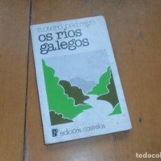 Libros de segunda mano: OS RIOS GALEGOS. R. OTERO PEDRAYO. ED. CASTRELOS VIGO 1977. Lote 177199617