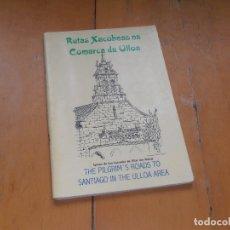 Libros de segunda mano: RUTAS XACOBEAS NA COMARCA DA ULLOA - 1997. Lote 177203187