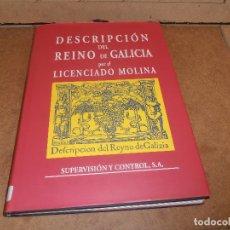 Libros de segunda mano: DESCRIPCIÓN DEL REINO DE GALICIA. LICENCIADO MOLINA. Lote 177312884