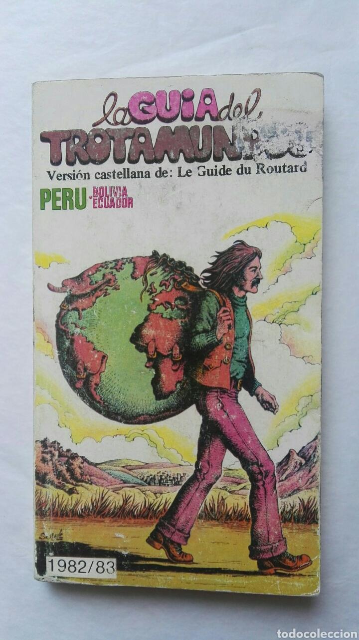 LA GUIA DEL TROTAMUNDOS PERU BOLIVIA ECUADOR (Libros de Segunda Mano - Geografía y Viajes)
