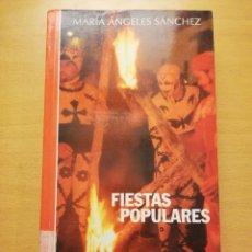 Libros de segunda mano: FIESTAS POPULARES. ESPAÑA DÍA A DÍA (MARÍA ÁNGELES SÁNCHEZ). Lote 262165640