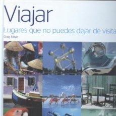 Libros de segunda mano: VIAJES: LUGARES QUE NO PUEDES DEJAR DE VISITAR. Lote 178125843