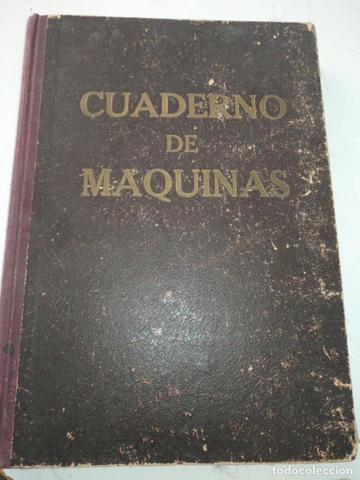 CUADERNO DE MAQUINAS CABO DE HORNOS BARCO TURBINA DEL AÑO 1902 . ESCRITO 1946 (Libros de Segunda Mano - Geografía y Viajes)