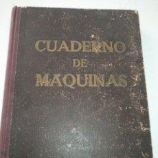 Libros de segunda mano: CUADERNO DE MAQUINAS CABO DE HORNOS BARCO TURBINA DEL AÑO 1902 . ESCRITO 1946. Lote 178222837