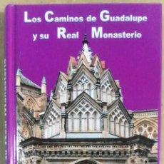 Libros de segunda mano: MIGUEL MÉNDEZ-CABEZA FUENTES, LOS CAMINOS DE GUADALUPE Y SU REAL MONASTERIO, ESFAGNOS, SALAMANCA, 20. Lote 178276655