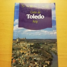 Libros de segunda mano: GUÍA DE TOLEDO HOY (ANAYA TOURING). Lote 178668602