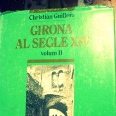 Livros em segunda mão: GIRONA SEGLE XIV - II VOLUM - PORTAL DEL COL·LECCIONISTA*****. Lote 178766483