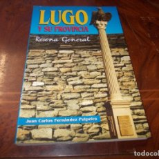 Livros em segunda mão: LUGO Y SU PROVINCIA RESEÑA GENERAL, JUAN CARLOS FERNÁNDEZ PULPEIRO. 4ª ED. 2.002. Lote 178817011