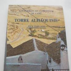 Libros de segunda mano: TORRE ALHAQUIME. Lote 178937913
