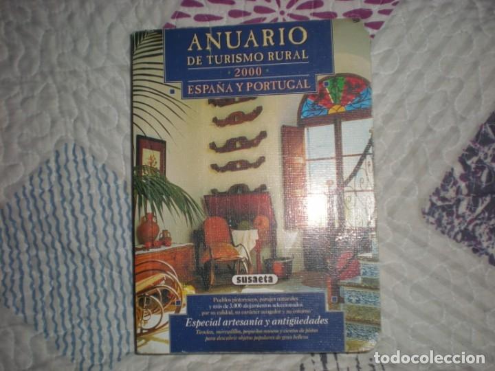 ANUARIO DE TURISMO RURAL 2000 ESPAÑA Y PORTUGAL;SUSAETA 2001 (Libros de Segunda Mano - Geografía y Viajes)