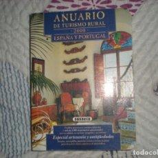 Libros de segunda mano: ANUARIO DE TURISMO RURAL 2000 ESPAÑA Y PORTUGAL;SUSAETA 2001. Lote 178961048