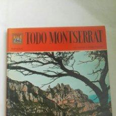 Libros de segunda mano: TODO MONTSERRAT 132 FOTOS A TODO COLOR. Lote 179041773