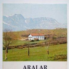 Libros de segunda mano: ARALAR, ARALAR'KO ADISKIDEAK 1928-1978 (LOS AMIGOS DE ARALAR). Lote 179064651