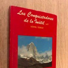 Libros de segunda mano: LOS CONQUISTADORES DE LO INUTIL - VOLUMEN 1 - LIONEL TERRAY,. Lote 179137993