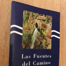 Libros de segunda mano: LAS FUENTES DEL CAMINO - XUNTA DE GALICIA - 1993. Lote 179139258
